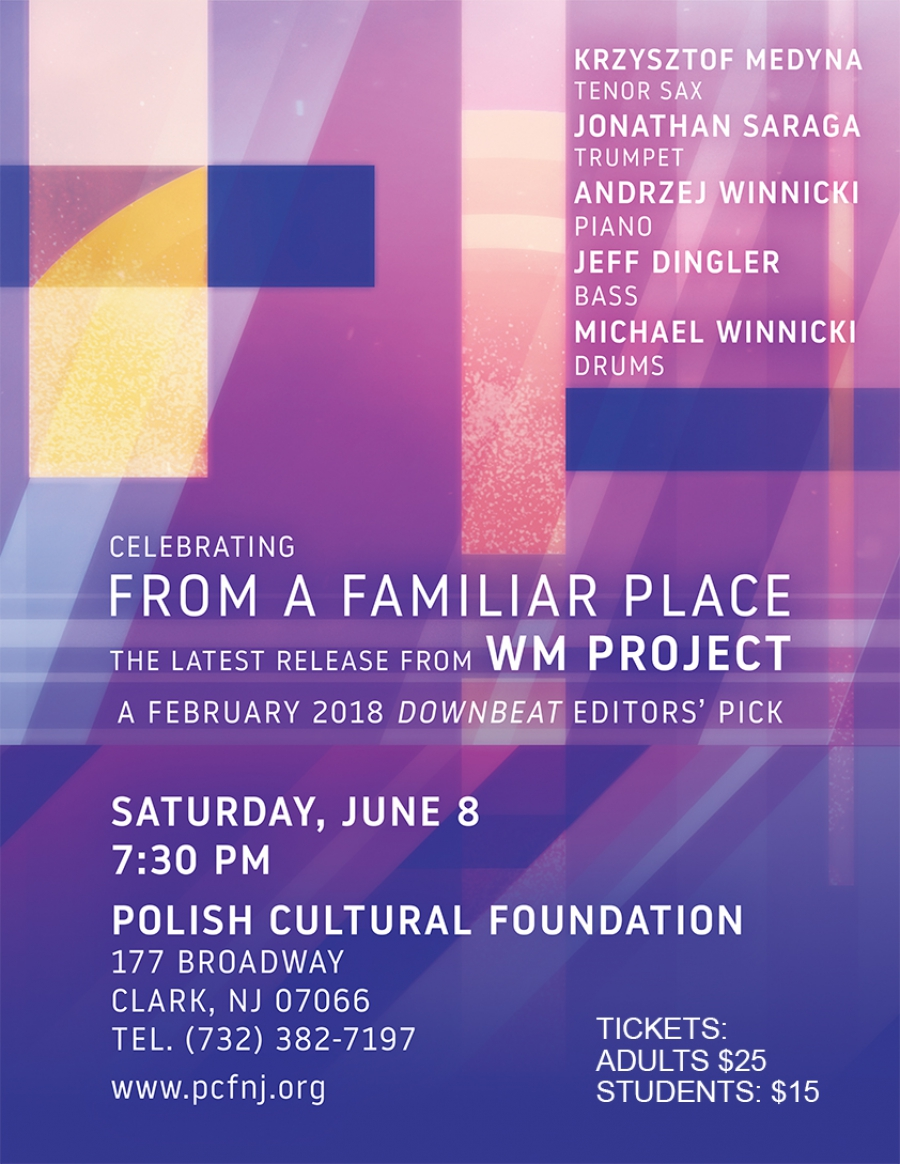 "WM Project ""From a Familiar Place"" - concert"